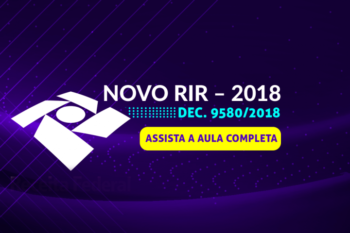 NOVO RIR – 2018 DEC. 9580/2018